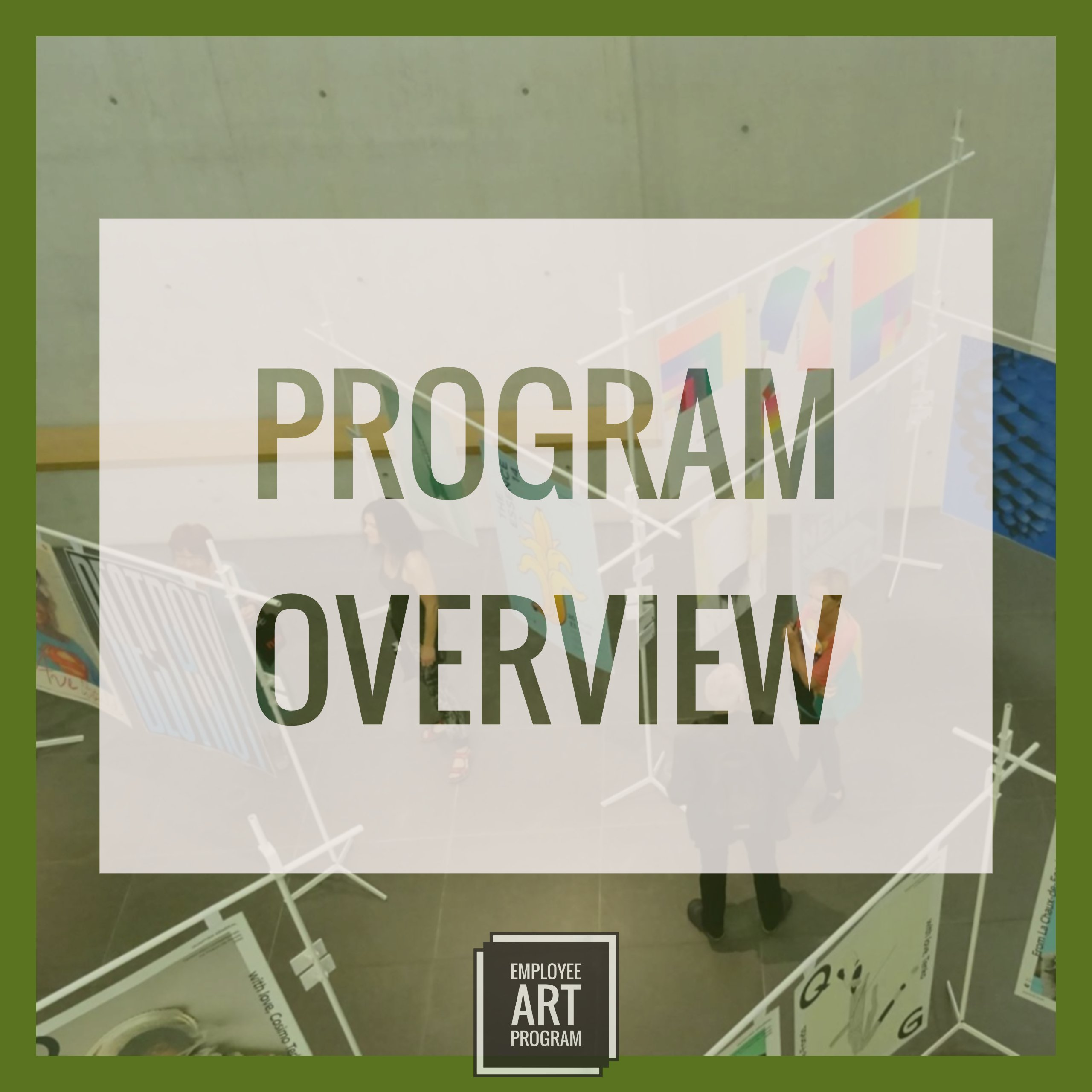 Overview of Employee Art Program, what is it and how to start a program at your company
